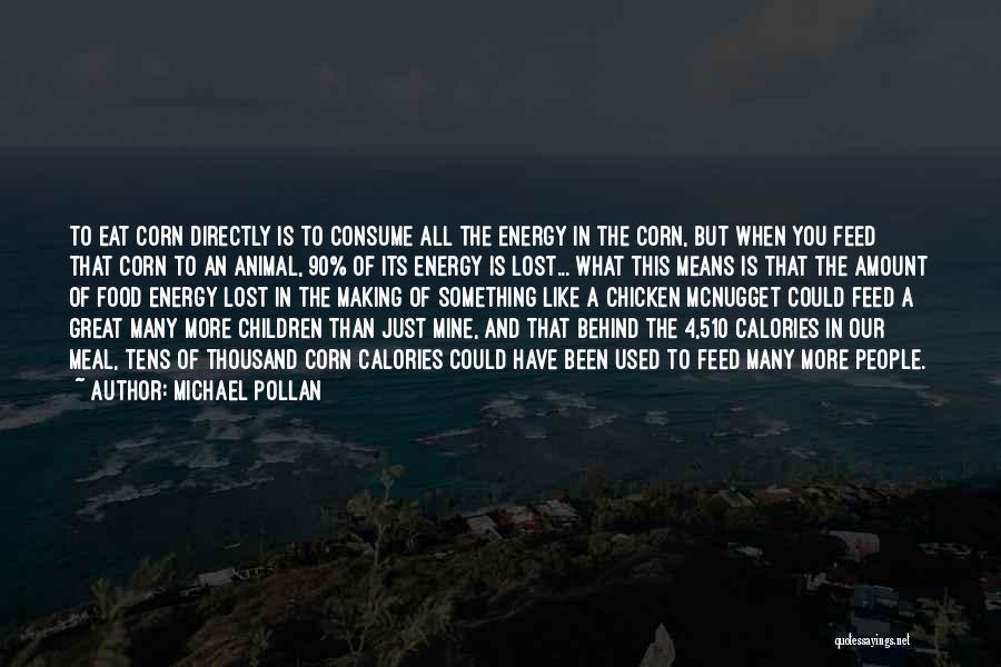 Michael Pollan Quotes 1173085