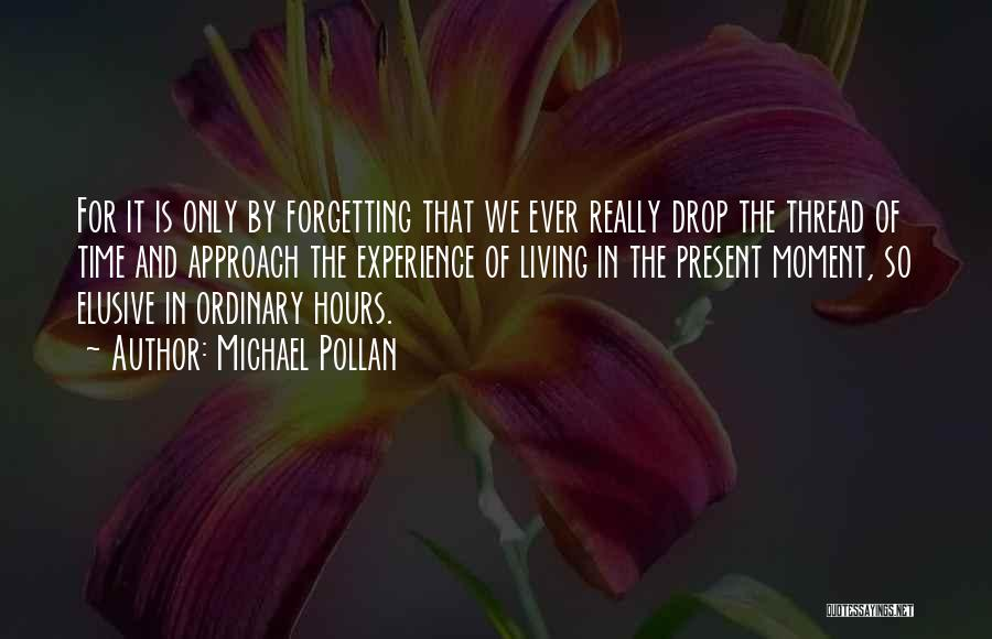Michael Pollan Quotes 1181603
