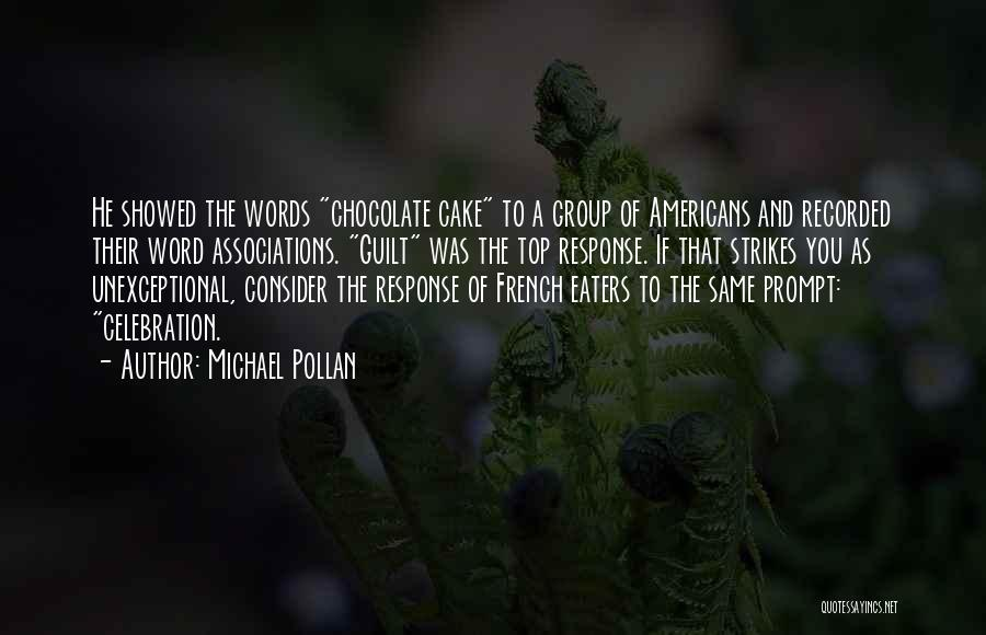 Michael Pollan Quotes 1213337