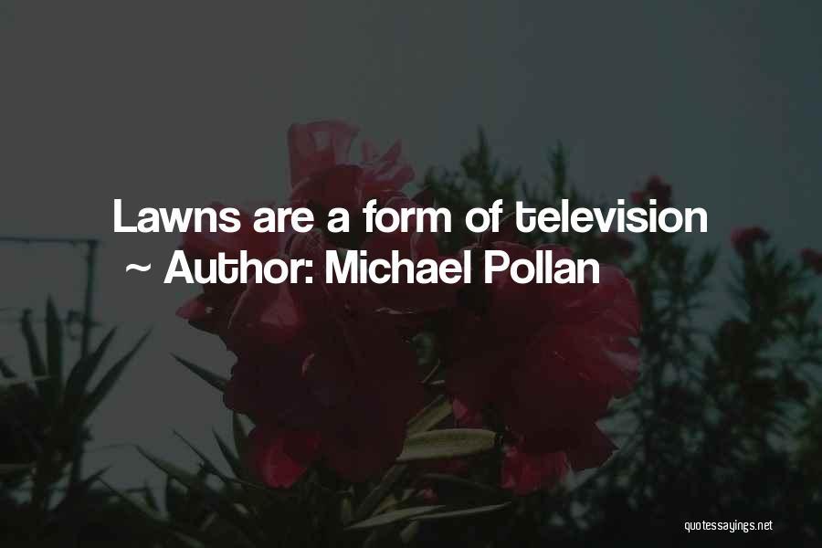 Michael Pollan Quotes 1260589