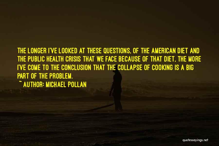Michael Pollan Quotes 1329852