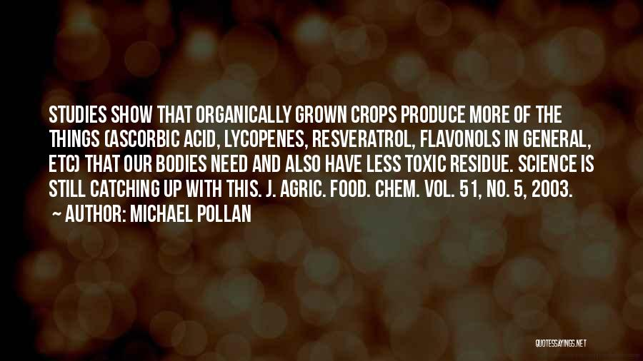 Michael Pollan Quotes 1487651