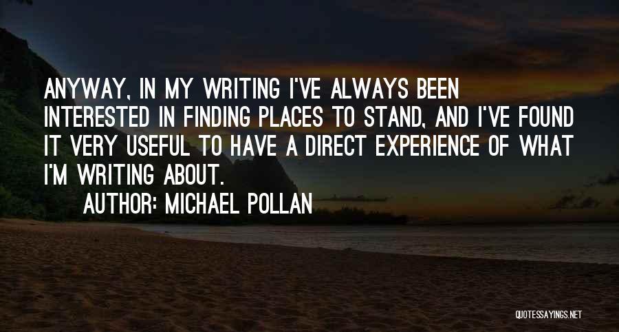 Michael Pollan Quotes 1488603