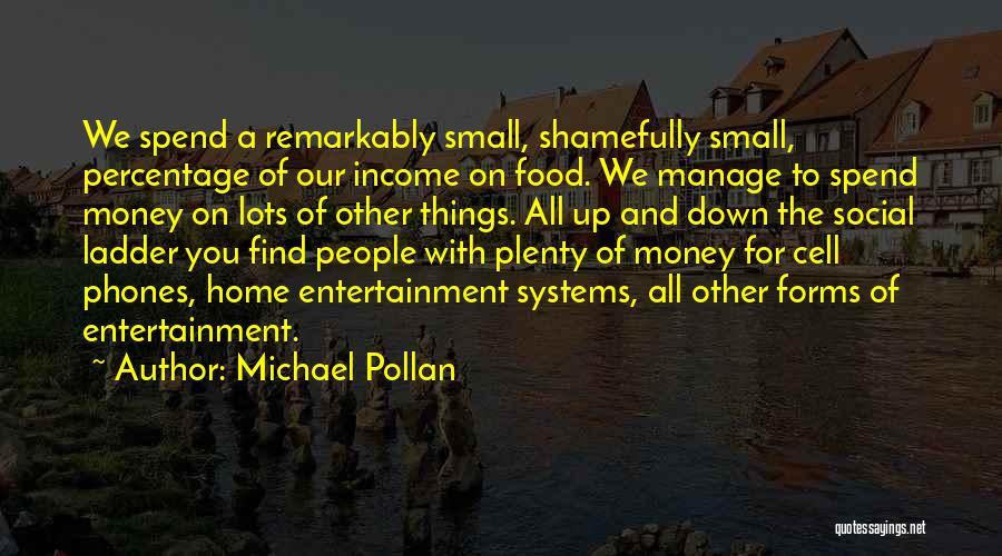Michael Pollan Quotes 1511810