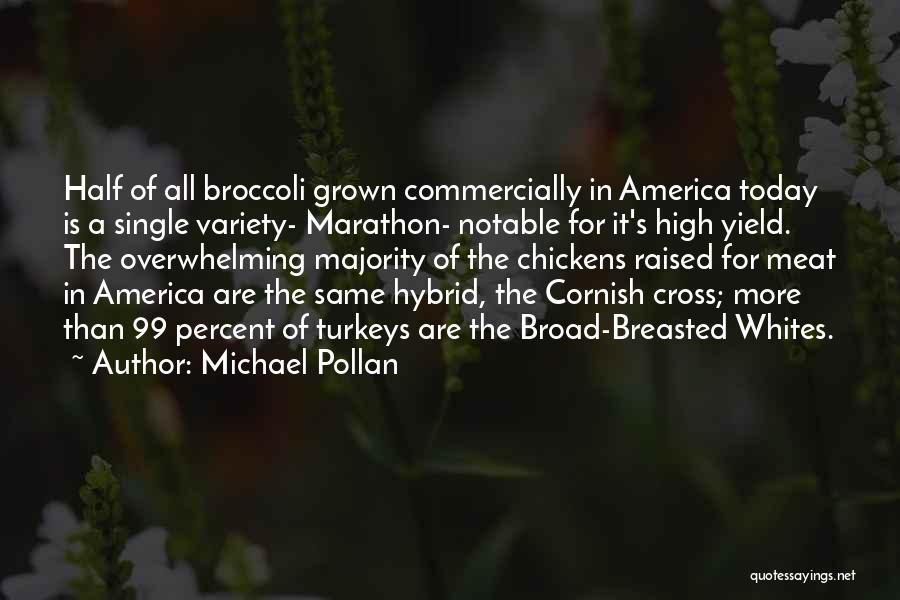 Michael Pollan Quotes 1553639