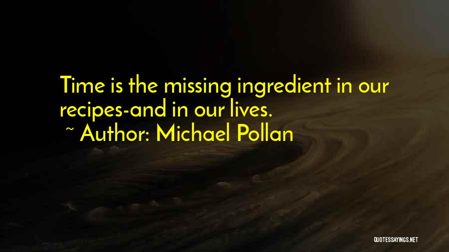 Michael Pollan Quotes 1582922