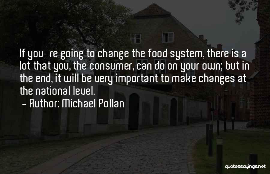 Michael Pollan Quotes 1746879