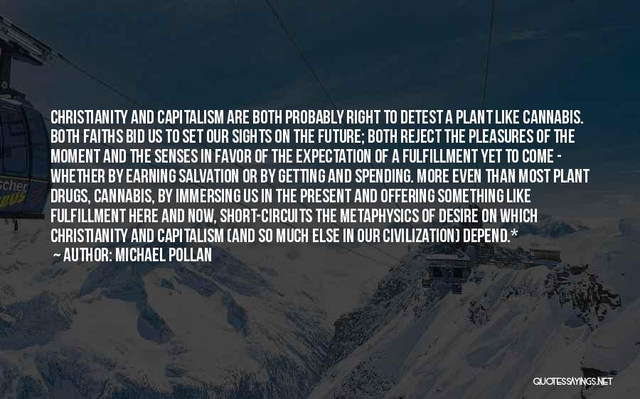 Michael Pollan Quotes 1847749