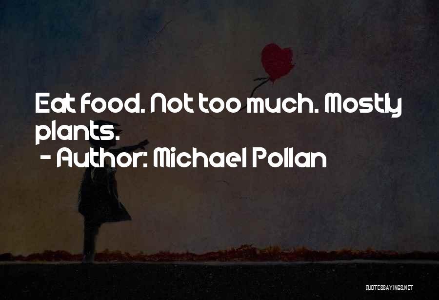 Michael Pollan Quotes 1895303