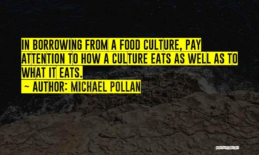 Michael Pollan Quotes 1919954