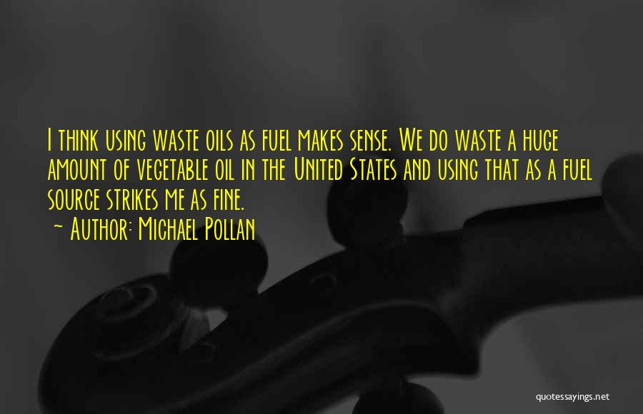 Michael Pollan Quotes 2060074