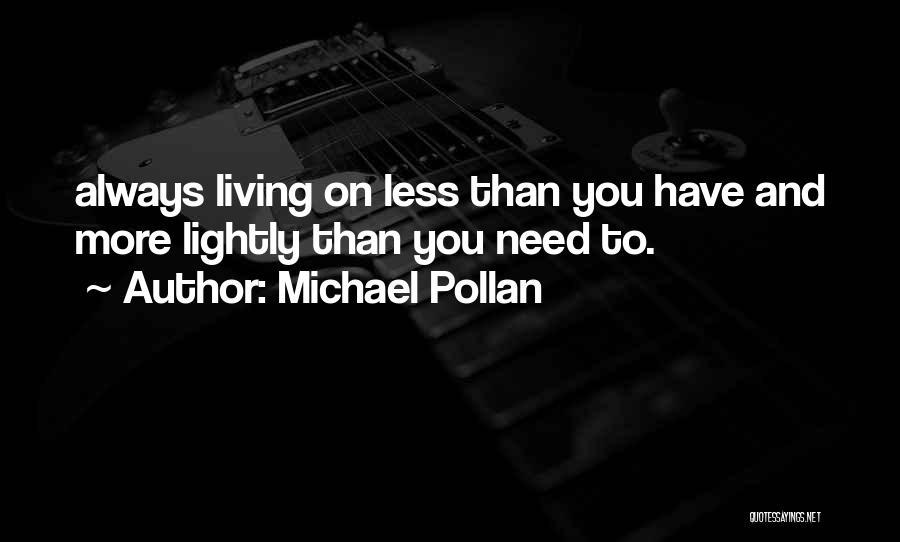 Michael Pollan Quotes 2078939