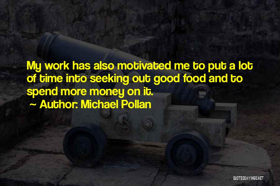 Michael Pollan Quotes 2115990