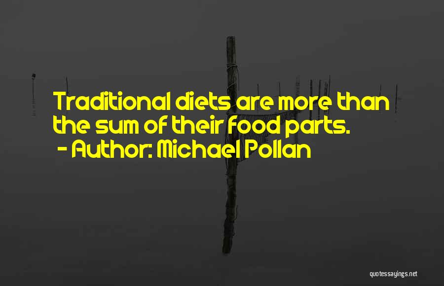 Michael Pollan Quotes 293662