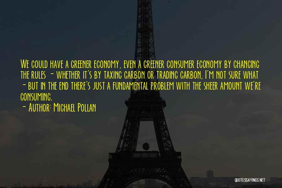 Michael Pollan Quotes 314546