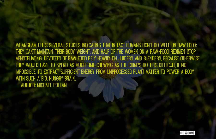 Michael Pollan Quotes 318224