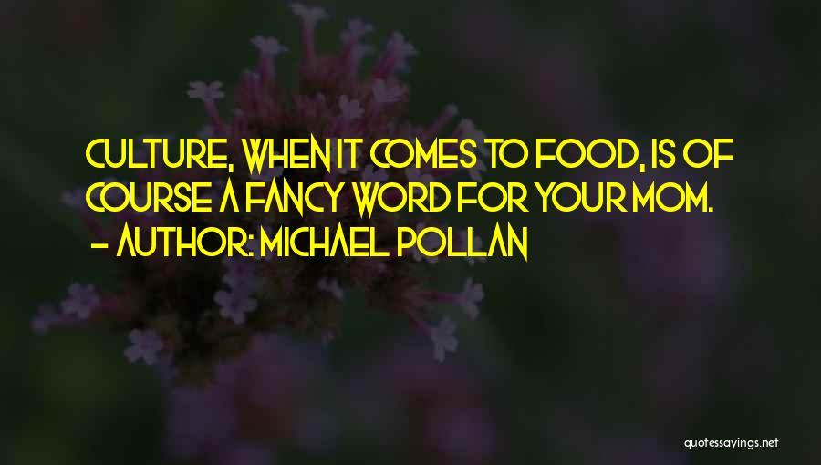 Michael Pollan Quotes 374254