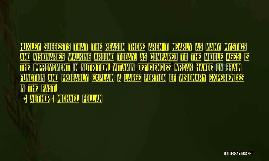 Michael Pollan Quotes 402874