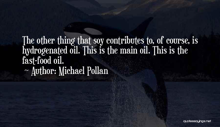 Michael Pollan Quotes 424591