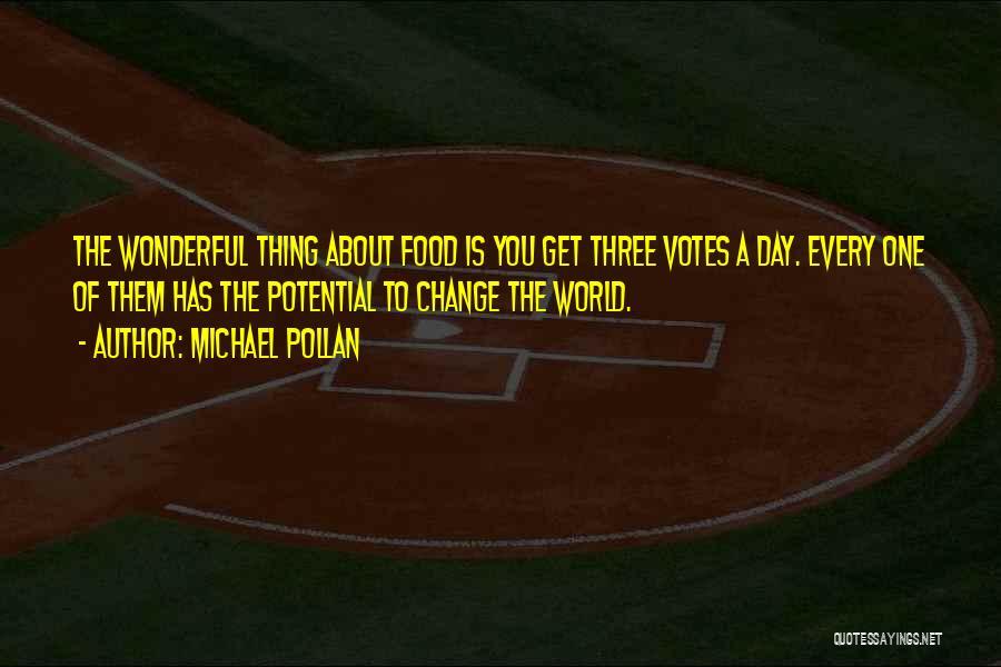 Michael Pollan Quotes 432486