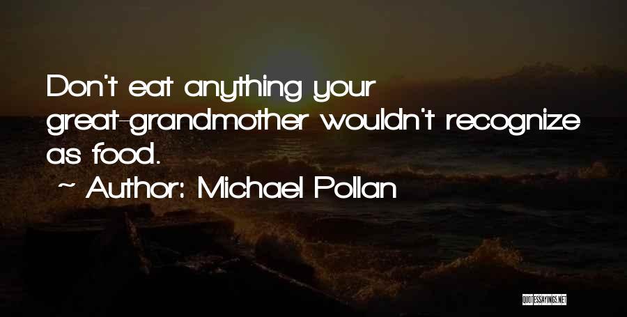 Michael Pollan Quotes 439489