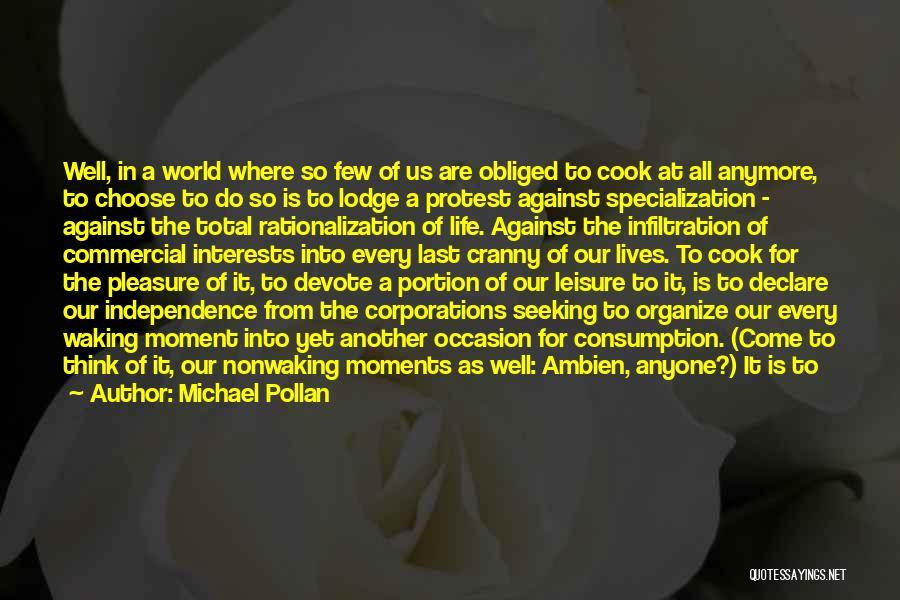 Michael Pollan Quotes 482134