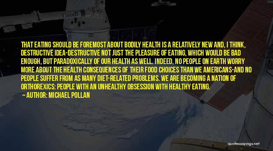 Michael Pollan Quotes 565410