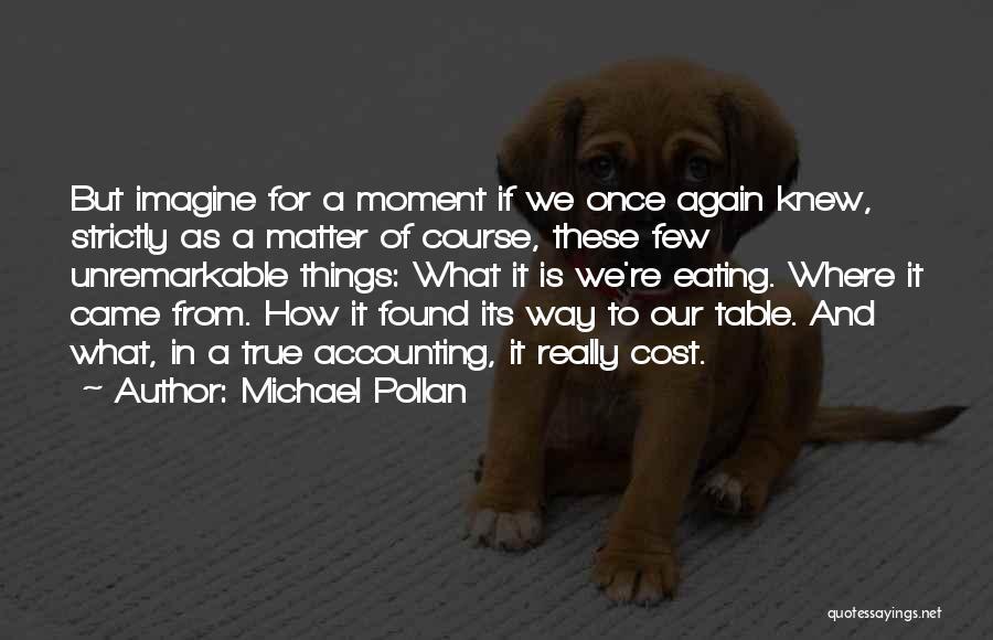 Michael Pollan Quotes 597817
