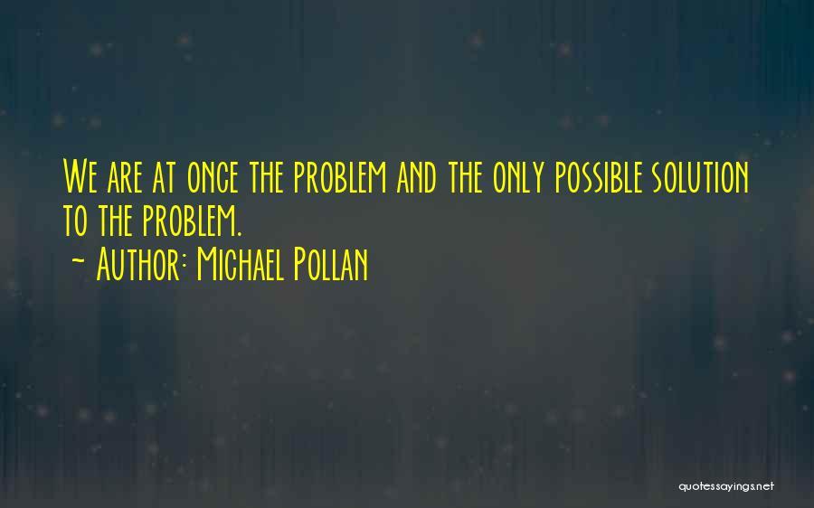 Michael Pollan Quotes 637570