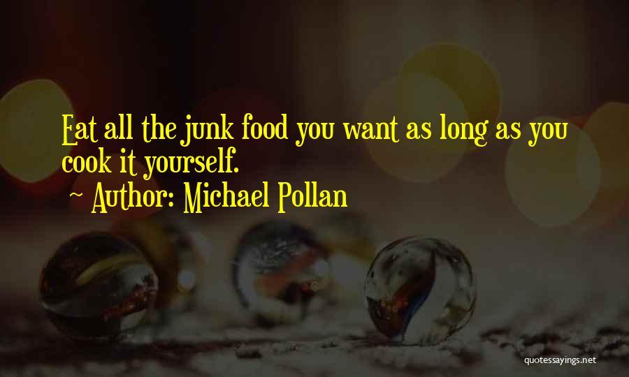 Michael Pollan Quotes 653514