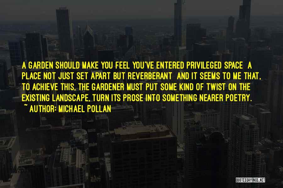 Michael Pollan Quotes 671066