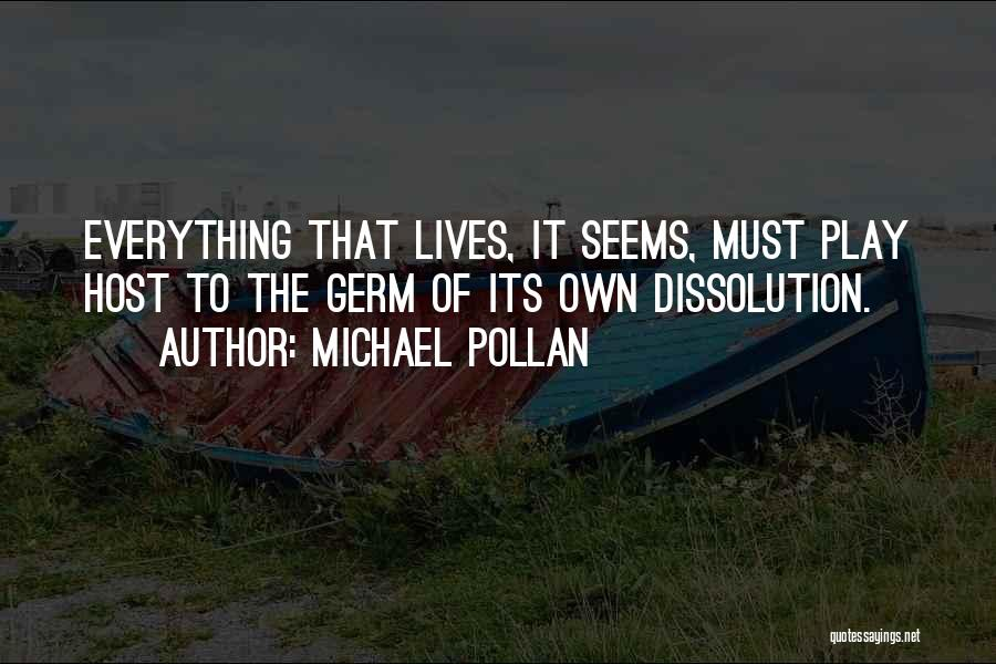 Michael Pollan Quotes 732201