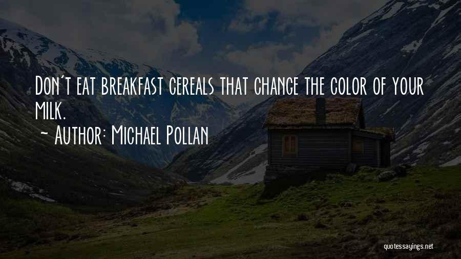 Michael Pollan Quotes 779591
