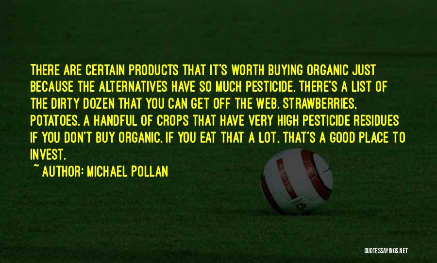 Michael Pollan Quotes 818720