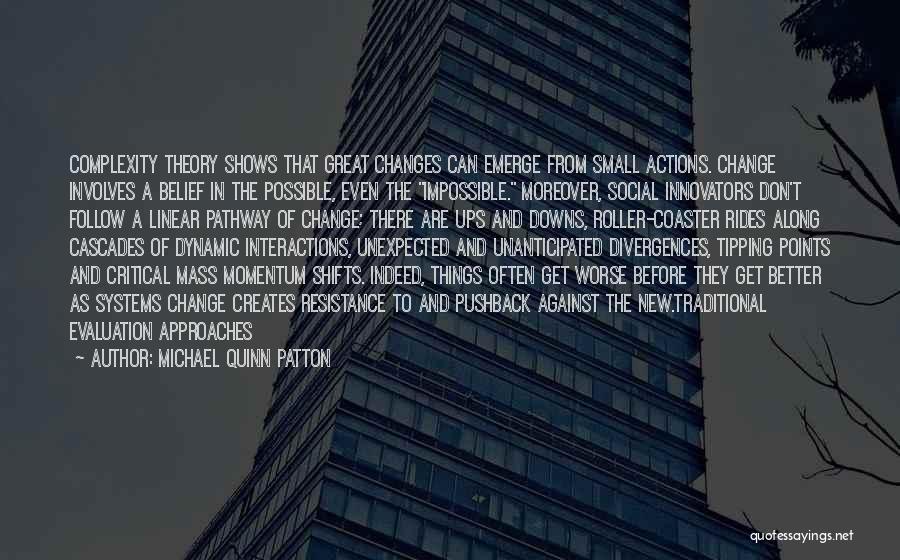 Michael Quinn Patton Quotes 1442226