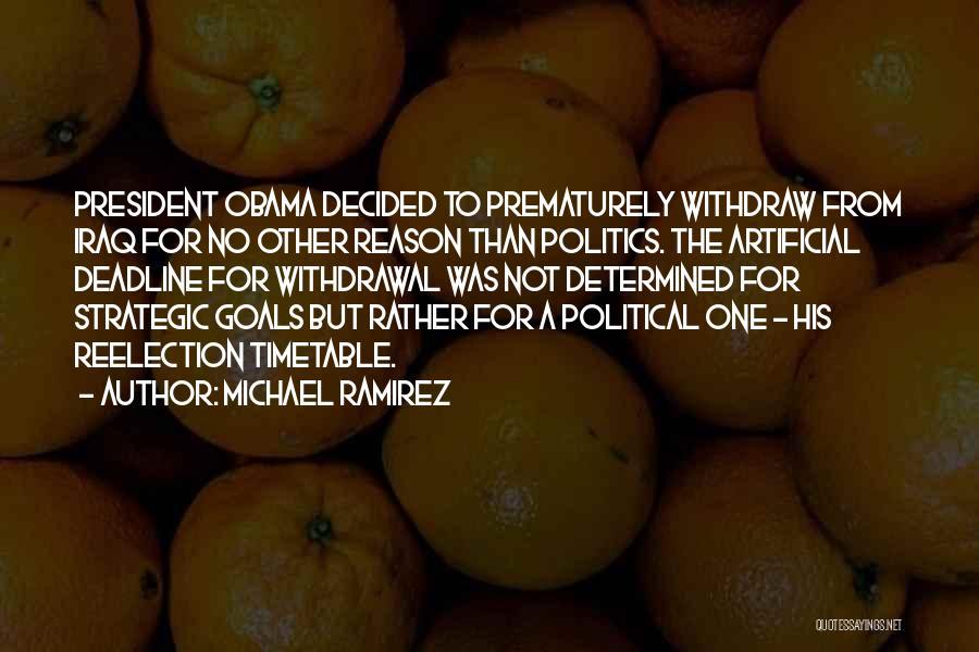 Michael Ramirez Quotes 1070972
