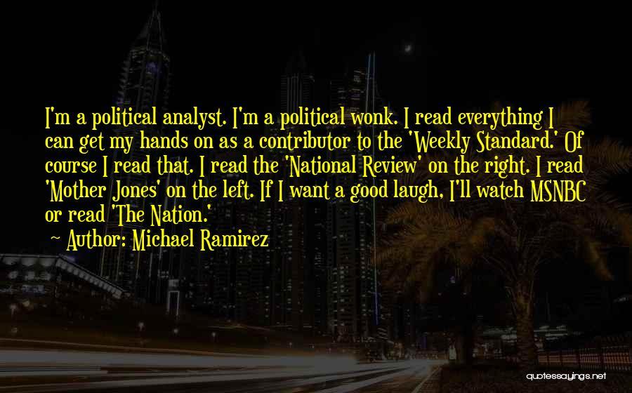Michael Ramirez Quotes 1619735