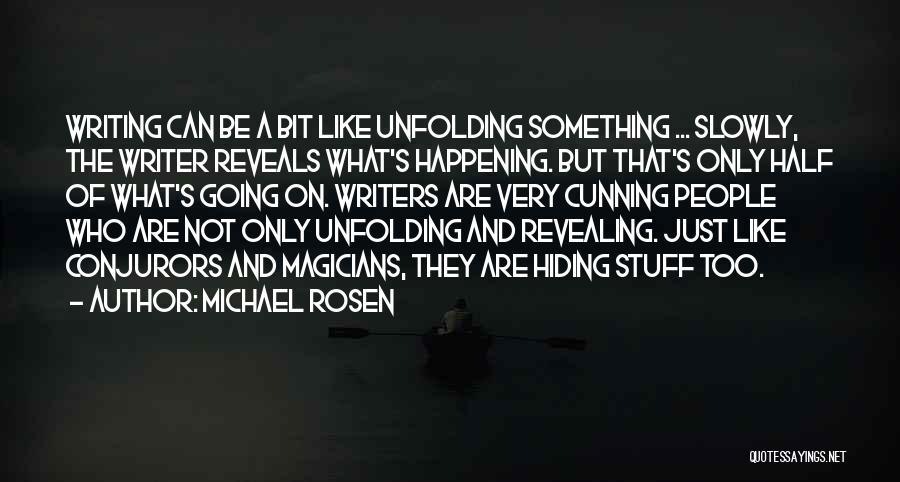 Michael Rosen Quotes 117278