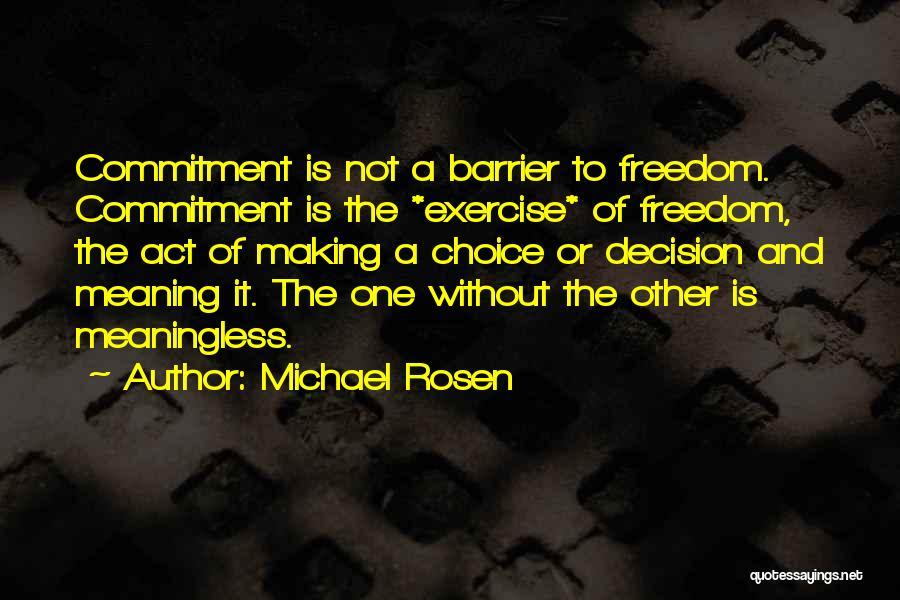 Michael Rosen Quotes 1656271