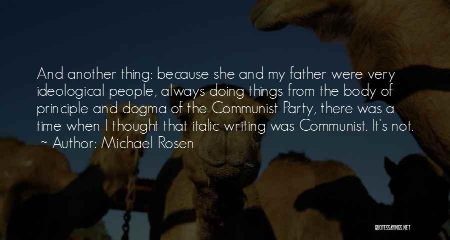 Michael Rosen Quotes 2239416