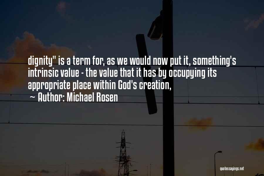 Michael Rosen Quotes 236428