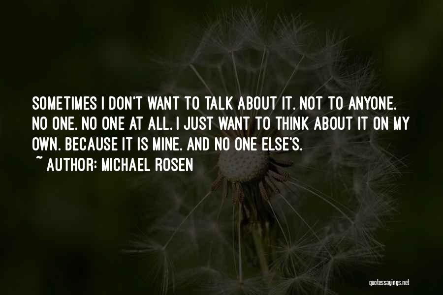 Michael Rosen Quotes 456014