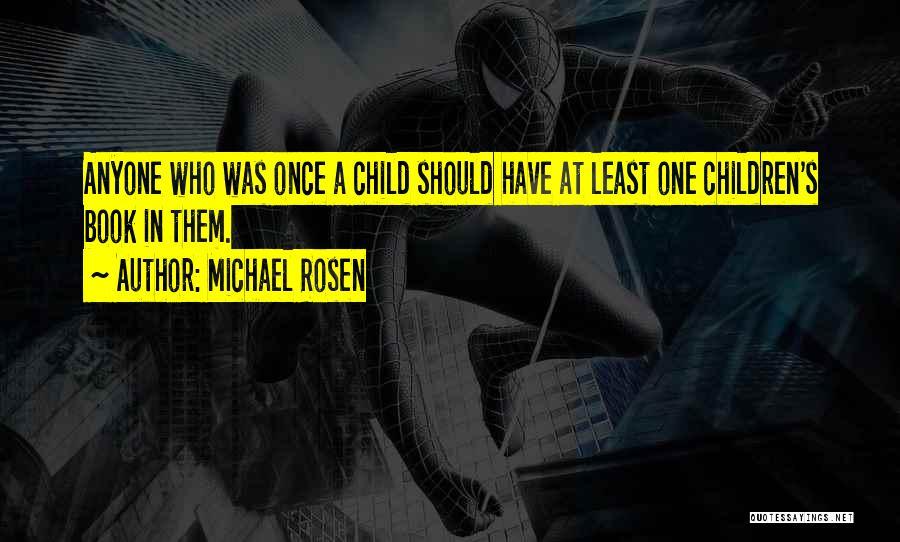 Michael Rosen Quotes 759951