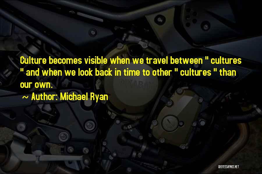 Michael Ryan Quotes 2090100