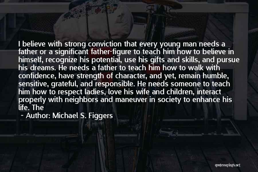 Michael S. Figgers Quotes 349087