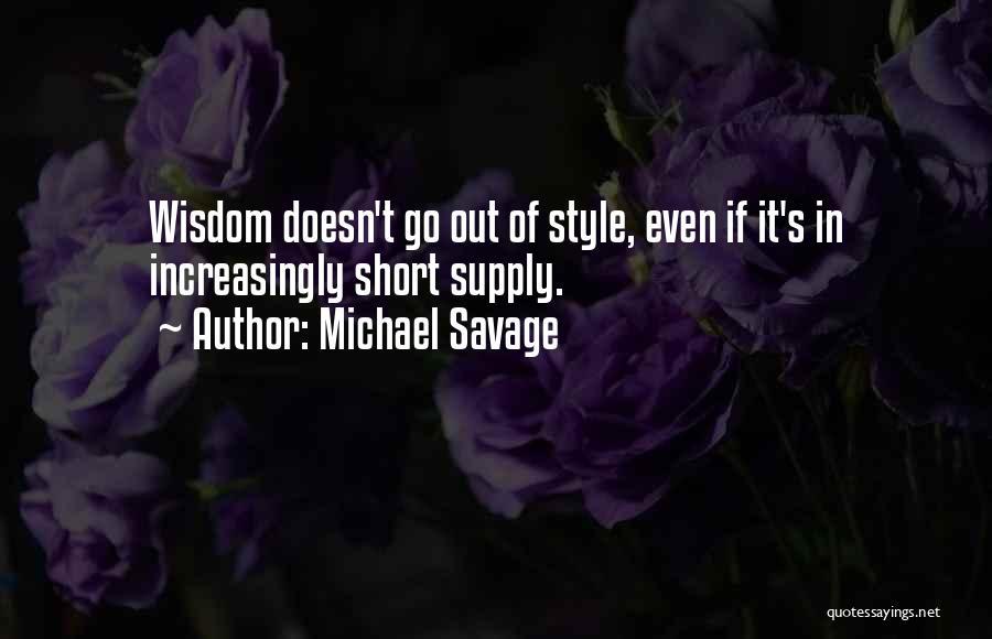 Michael Savage Quotes 1489709
