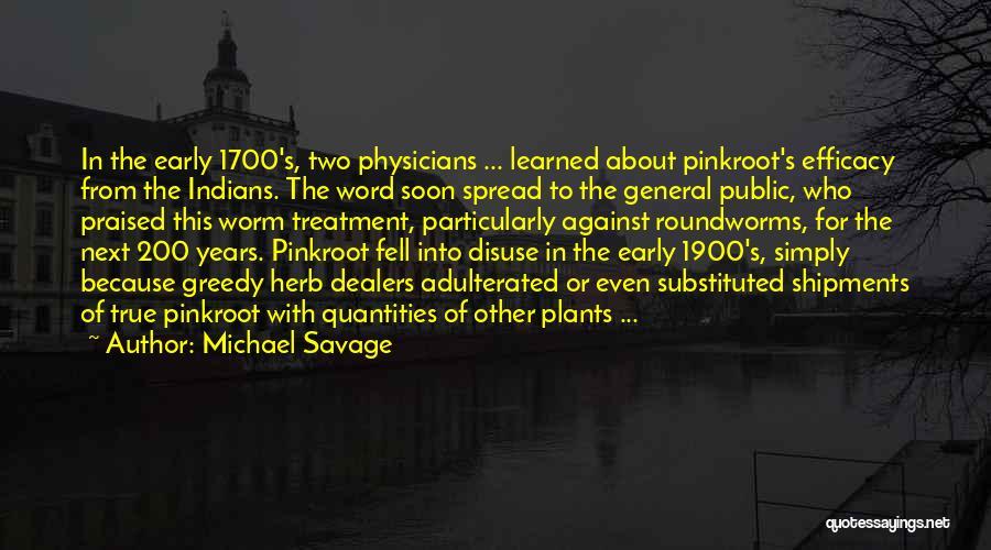 Michael Savage Quotes 1705410