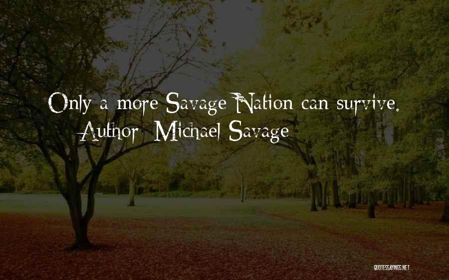 Michael Savage Quotes 2008835