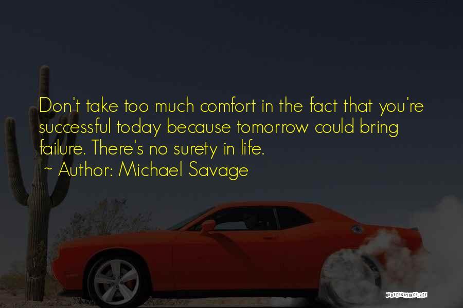 Michael Savage Quotes 2243304