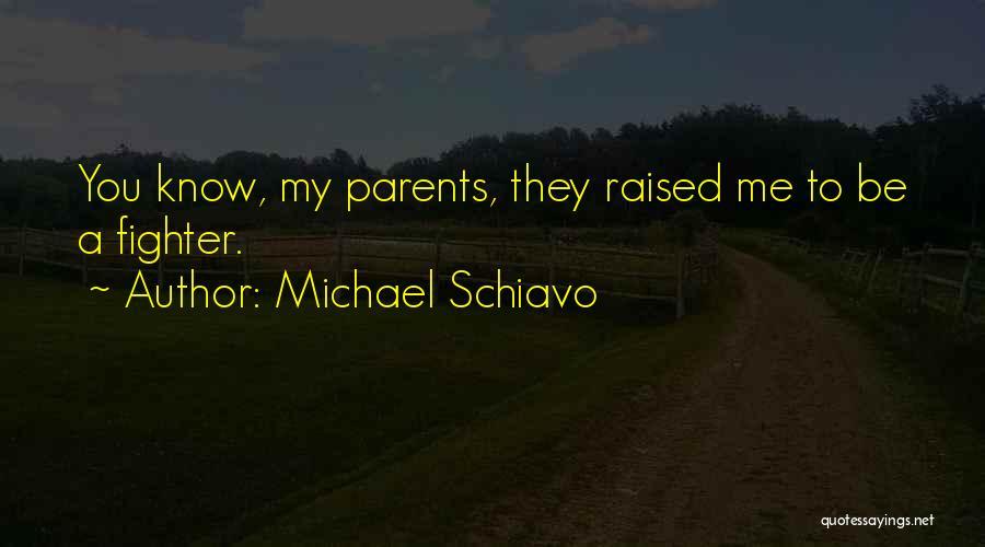 Michael Schiavo Quotes 102120